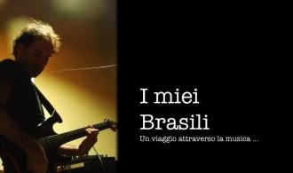 Nicola Andrian I miei Brasili